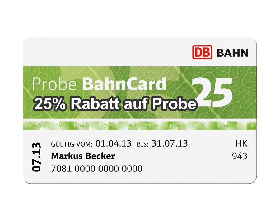 Probe Bahncard 25 Rabatt Für Bis Zu 5 Personen Für 29